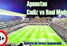 Apuestas Cádiz vs Real Madrid La Liga 21 de abril 2021