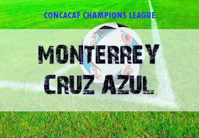Apuestas Semifinal Liga Campeones CONCACAF Monterrey vs Cruz Azul hoy