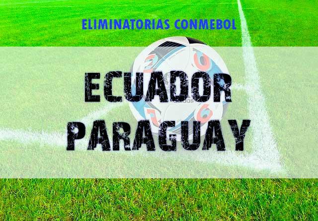 Apuestas Ecuador vs Paraguay momios eliminatorias conmebol